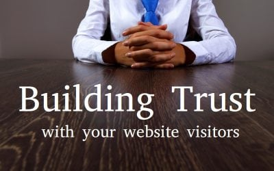 7 Steps to building trust on your website