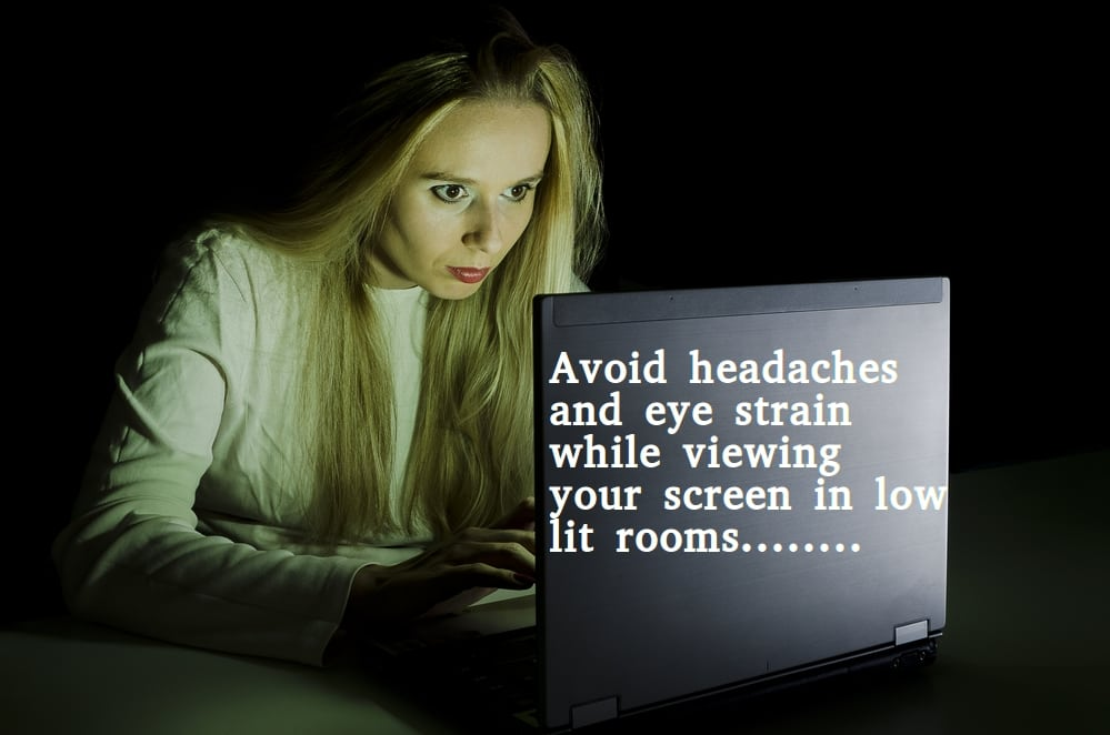 Avoid late night eyestrain from your computer